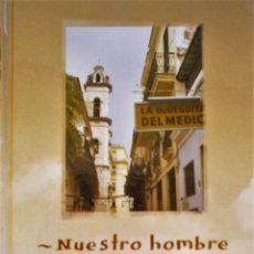 Libros de segunda mano: NUESTRO HOMBRE EN LA HABANA DE GRAHAM GREENE. Lote 27415647
