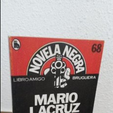 Libros de segunda mano: NOVELA NEGRA, MARIO LACRUZ, EL INOCENTE.BRUGUERA.LIBRO AMIGO. Lote 73463987