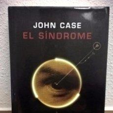 Libros de segunda mano: JOHN CASE.EL SINDROME.. Lote 73503591