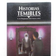 Livros em segunda mão: HISTORIAS TEMIBLES - G. DE MAUPASSANT, H. H. EWERS Y OTROS - CARA OCULTA - TERROR. Lote 73657519