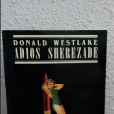 Livros em segunda mão: ADIOS SHEREZADE. DONALD WESTLAKE. ETIQUETA NEGRA JUCAR 1987.. Lote 73682887