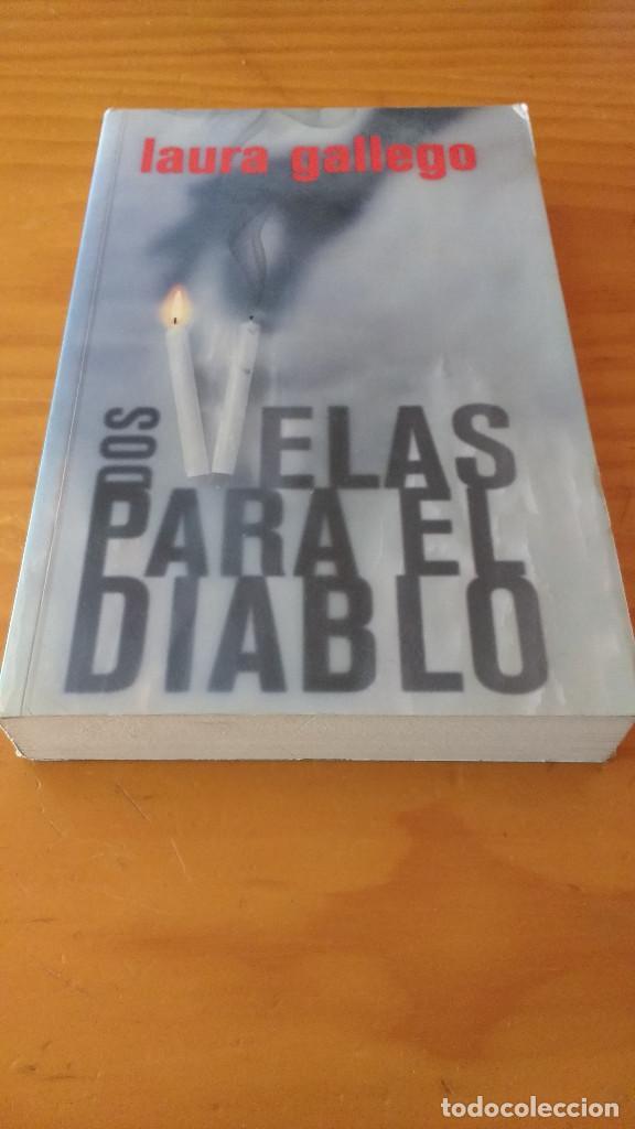 DOS VELAS PARA EL DIABLO (LAURA GALLEGO) (SM, 2008) +410 PÁG. (Libros de segunda mano (posteriores a 1936) - Literatura - Narrativa - Terror, Misterio y Policíaco)
