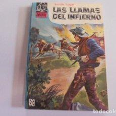 Libros de segunda mano: KEITH LUGER - LAS LLAMAS DEL INFIERNO - BISONTE 870 - BRUGUERA 1964 - FREIXAS - IMPECABLE ESTADO. Lote 74914091