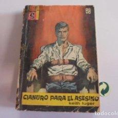 Libros de segunda mano: SERVICIO SECRETO 645 - KEITH LUGER / CIANURO PARA EL ASESINO - 1962 BRUGUERA. Lote 74914199