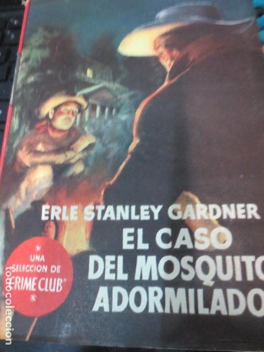 EL CASO DEL MOSQUITO ADORMILADO ERLE STANLY GARDNER EDIT PLANETA AÑO 1956 (Libros de segunda mano (posteriores a 1936) - Literatura - Narrativa - Terror, Misterio y Policíaco)