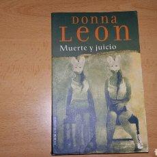 Libros de segunda mano: MUERTE Y JUICIO. DONNA LEON. BOOKET. Lote 75621059