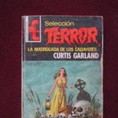 Libros de segunda mano: SELECCIÓN TERROR 156 LA MADRUGADA DE LOS CADAVERES CURTIS GARLAND BOLSILIBROS BRUGUERA 1976 TEBENI. Lote 75874547