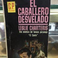 Libros de segunda mano: EL CABALLERO DESVELADO-LESLIE CHARTERIS-GP POLICIACA. Lote 77352583