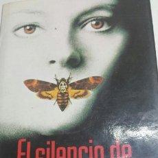 Libros de segunda mano: LIBRO EL SILENCIO DE LOS INOCENTES DE THOMAS HARRIS AÑO 91. Lote 77646471
