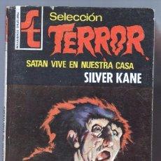 Libros de segunda mano: SELECCION TERROR BRUGUERA Nº 199 - SILVER KANE - MUY DIFICIL. Lote 77842761