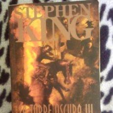 Libros de segunda mano: STEPHEN KING - LA TORRE OSCURA III - LAS TIERRAS BALDIAS. Lote 77894265