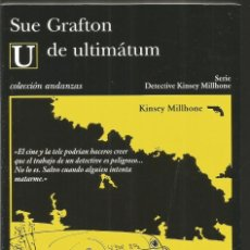 Libros de segunda mano: SUE GRAFTON. U DE ULTIMATUM. TUSQUETS ANDANZAS. Lote 140537416