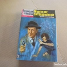 Libros de segunda mano: MUERTE POR CORRESPONDENCIA - CLARK CARRADOS - SELECCIONES SERVICIO SECRETO 215 - 1966 - 3ª EDICION. Lote 78479021