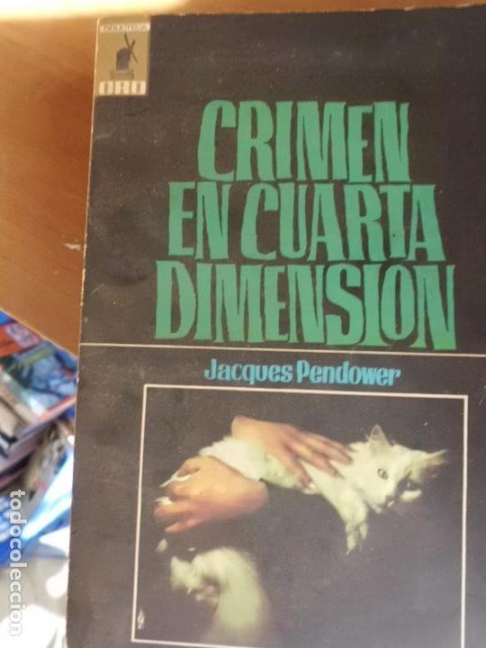 libro crimen en la cuarta dimension jacques pen - Comprar Libros de ...