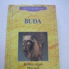 Libros de segunda mano: BUDA - GRANDES BIOGRAFÍAS ED PLANETA BIOGRAFÍA - R ALLEN MITCHELL - RELIGIÓN PENSAMIENTO LL01. Lote 78906617
