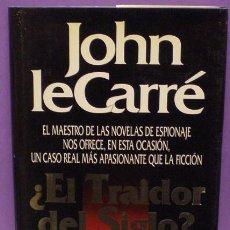Libros de segunda mano - ¿El Traidor del Siglo? - John Le Carré - 79903141
