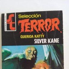 Libros de segunda mano: SELECCION TERROR BRUGUERA/QUERIDA KATTY/Nº9.. Lote 80067721