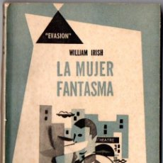 Libros de segunda mano: WILLIAM IRISH : LA MUJER FANTASMA (HACHETTE, 1952) . Lote 80109741