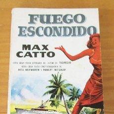Libros de segunda mano: FUEGO ESCONDIDO, MAX CATTO. LIBRO PLAZA EDICIONES GP 1957. Lote 81155272