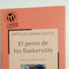Libros de segunda mano: EL PERRO DE LOS BASKERVILLE, DE ARTHUR CONAN DOYLE.. Lote 81172011
