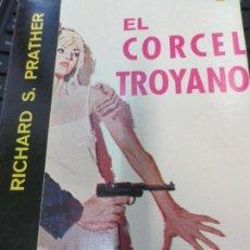 Libros de segunda mano: EL CORCEL TROYANO SHELL SCOTT EDIT DIANA AÑO 1966. Lote 81998064