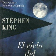 Libros de segunda mano: STEPHEN KING-EL CICLO DEL HOMBRE LOBO.EDICIONES B.2009.. Lote 82369412