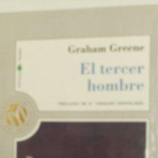 Libros de segunda mano: EL TERCER HOMBRE, DE GRAHAM GREENE, PRÓLOGO DE M.VÁZQUEZ MONTALBAN .. Lote 82735306