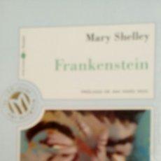 Libros de segunda mano: FRANKENSTEIN, DE MARY SHELLEY, PRÓLOGO DE ANA MARÍA MOIX.. Lote 225719685
