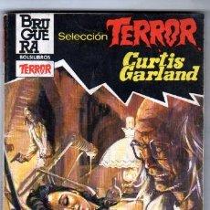 Libros de segunda mano: SELECCION TERROR BRUGUERA Nº 573 CURTIS GARLAND - CADAVERES SIN ALMA. Lote 82897920