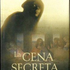 Libros de segunda mano: JAVIER SIERRA-LA CENA SECRETA.2005.CÍRCULO DE LECTORES.. Lote 83055976