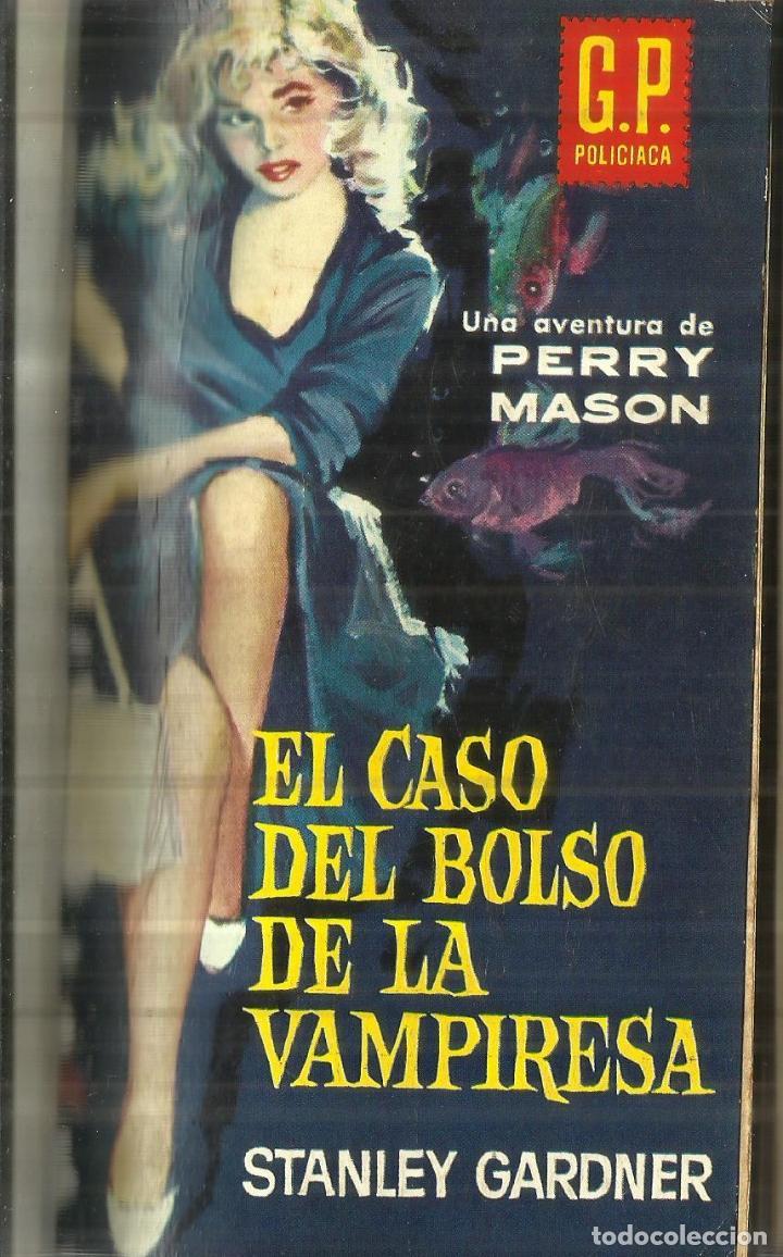 EL CASO DEL BOLSO DE LA VAMPIRESA. PERRY MASON. EDICIONES GP. BARCELONA. 1961 (Libros de segunda mano (posteriores a 1936) - Literatura - Narrativa - Terror, Misterio y Policíaco)