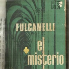 Libros de segunda mano: EL MISTERIO DE LAS CATEDRALES. FULCANELLI. PLAZA & JANES. BARCELONA. 1976. Lote 84311976