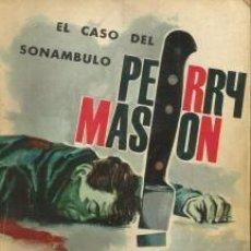 Libros de segunda mano: PERRY MASON: EL CASO DEL SONÁMBULO – ERLE STANLEY GARDNER. Lote 84902000