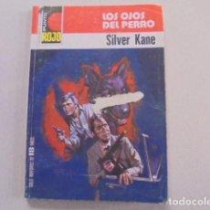 Libros de segunda mano: LOS OJOS DEL PERRO / SILVER KANE - PUNTO ROJO 828 - PUJOLAR - AÑO 1978 - MUY BUEN ESTADO. Lote 85792264
