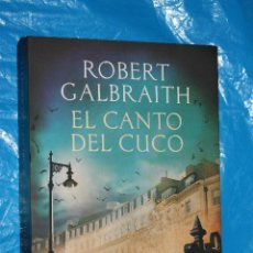 Livres d'occasion: CANTO DEL CUCO, ROBERT GALBRAITH, ESPASA 2013,(SEUDONIMO DE LA ESCRITORA DE HARRY POTTER, J.K ROWL. Lote 85810312