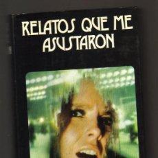 Libros de segunda mano: RELATOS QUE ME ASUSTARON - ALFRED HITCHCOCK - LIBRO DE 705 PAGINAS . Lote 86488664