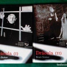 Libros de segunda mano: DRACULA - TOMOS 1 Y 2 - BRAM STOKER - NOVELAS DE SUSPENSE Y TERROR. Lote 86488872