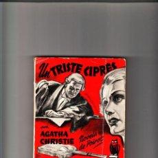 Libros de segunda mano: UN TRISTE CIPRÉS POR AGATHA CHRISTIE SELECCIONES DE BIBLIOTECA DE ORO EDITORIAL MOLINO. Lote 86567188