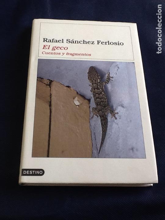 EL GECO. RAFAEL SANCHEZ FERLOSIO (SU NARRATIVA BREVE COMPLETA) (Libros de segunda mano (posteriores a 1936) - Literatura - Narrativa - Terror, Misterio y Policíaco)