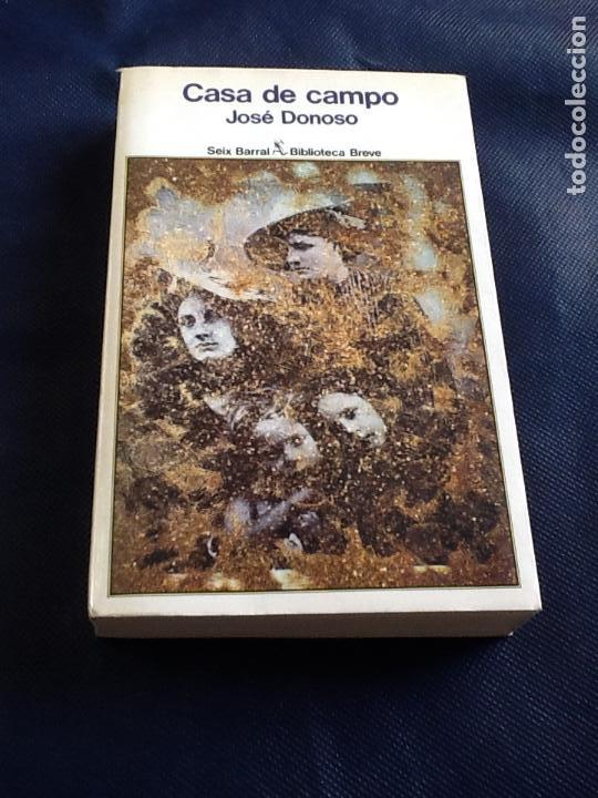 CASA DE CAMPO. JOSE DONOSO (Libros de segunda mano (posteriores a 1936) - Literatura - Narrativa - Terror, Misterio y Policíaco)