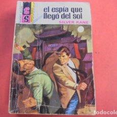 Libros de segunda mano: SILVER KANE - EL ESPIA QUE LLEGÓ DEL SOL - SERVICIO SECRETO 1143 - 1ª EDICION 1972. Lote 88217712