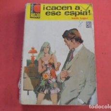 Libros de segunda mano: KEITH LUGER - CACEN A ESE ESPIA - PUNTO ROJO 324 - 1968 ( 1958 ) - ENVIO GRATIS. Lote 88819480
