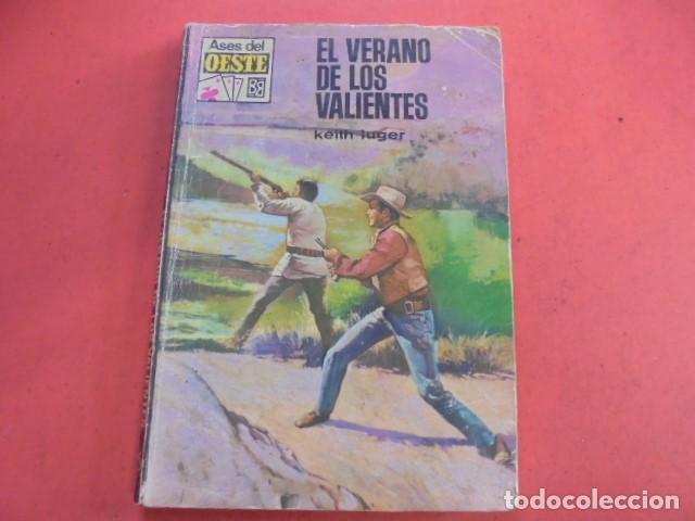 KEITH LUGER / EL VERANO DE LOS VALIENTES - ASES DEL OESTE 551 - 1969 - BUEN ESTADO - ENVIO GRATIS (Libros de segunda mano (posteriores a 1936) - Literatura - Narrativa - Terror, Misterio y Policíaco)