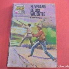 Libros de segunda mano: KEITH LUGER / EL VERANO DE LOS VALIENTES - ASES DEL OESTE 551 - 1969 - BUEN ESTADO - ENVIO GRATIS. Lote 88819508