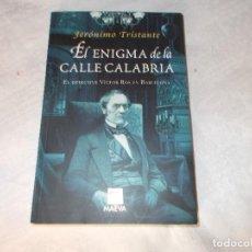 Libros de segunda mano: EL ENIGMA DE LA CALLE CALABRIA . Lote 89481700
