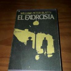 Libros de segunda mano: EL EXORCISTA AUTOR WILLIAM PETER BLATTY NOVELA. Lote 89605995