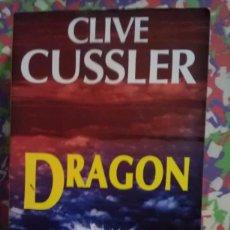 Libros de segunda mano: DRAGON - CLIVE CUSSLER. Lote 90174304