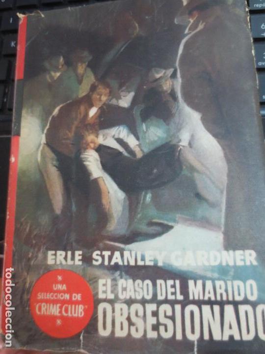 EL CASO DEL MARIDO OBSESIONADO ERLE STANLEY GARDNER EDIT PLANETA AÑO 1955 (Libros de segunda mano (posteriores a 1936) - Literatura - Narrativa - Terror, Misterio y Policíaco)