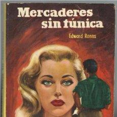 Libros de segunda mano: MERCADERES SIN TUNICA.. Lote 90900840