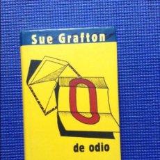 Libros de segunda mano: O DE ODIO SUE GRAFTON. Lote 91930060